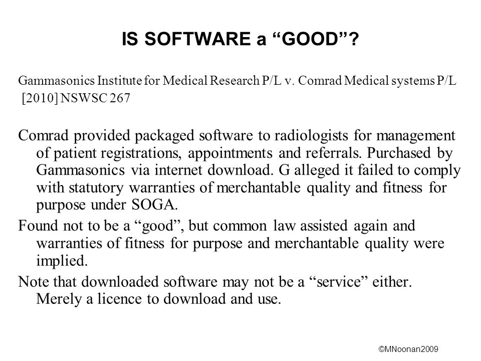 IS SOFTWARE a GOOD Gammasonics Institute for Medical Research P/L v. Comrad Medical systems P/L.