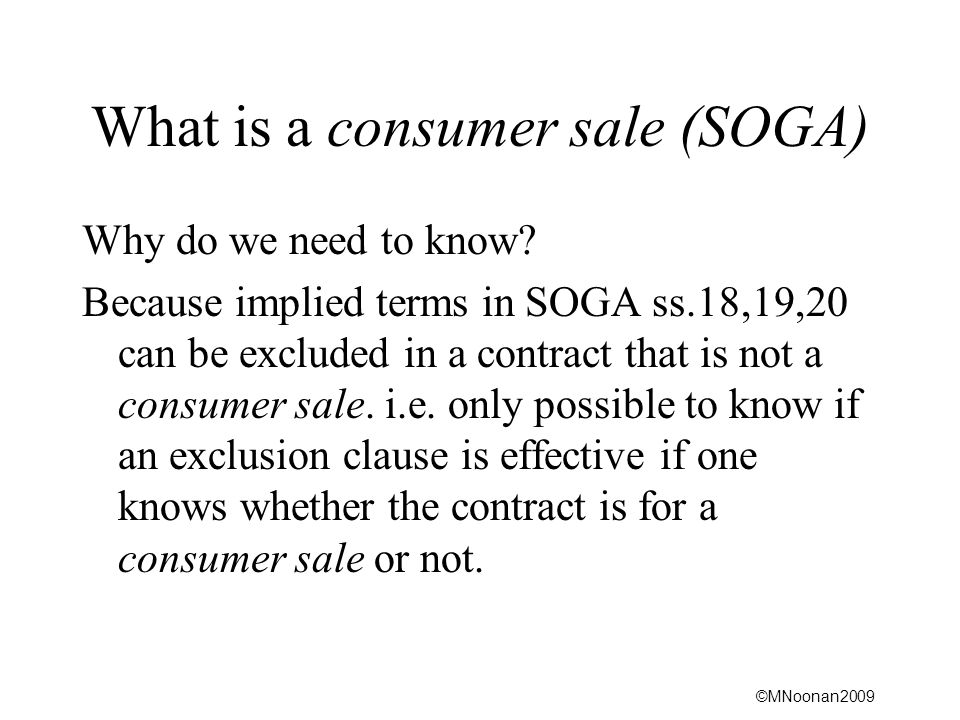 What is a consumer sale (SOGA)