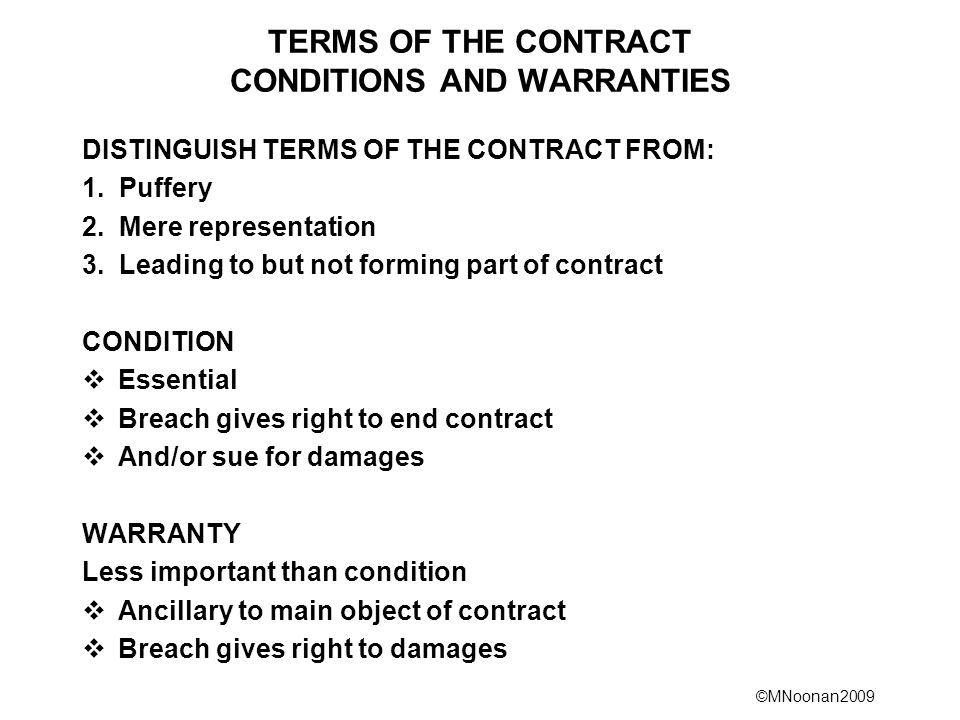 TERMS OF THE CONTRACT CONDITIONS AND WARRANTIES