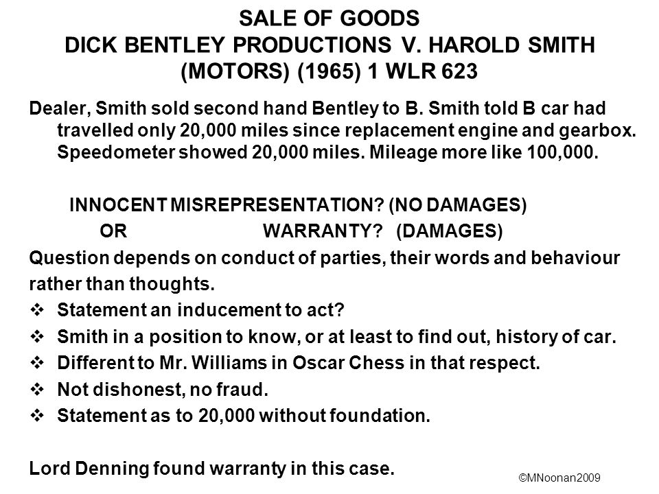 SALE OF GOODS DICK BENTLEY PRODUCTIONS V