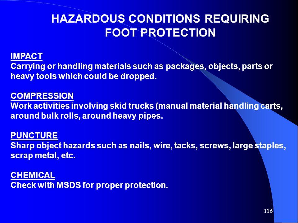 HAZARDOUS CONDITIONS REQUIRING FOOT PROTECTION