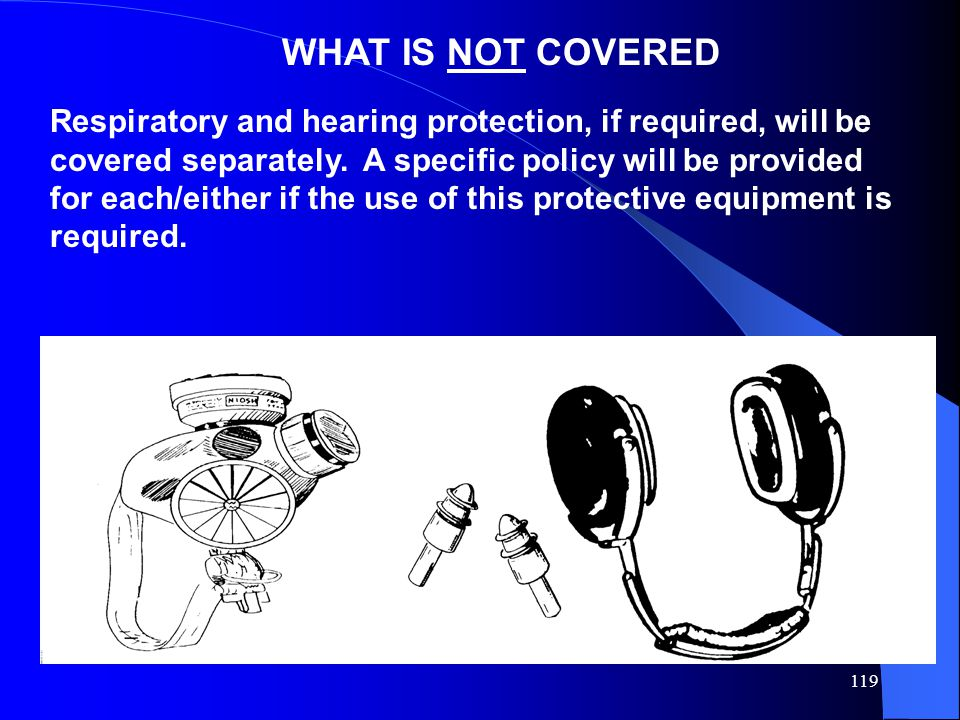 WHAT IS NOT COVERED