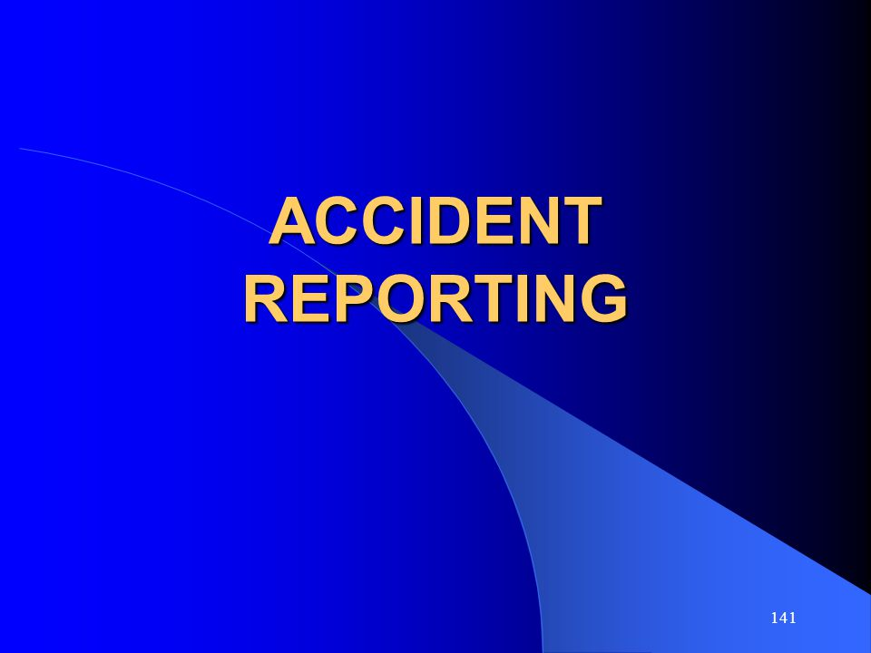 ACCIDENT REPORTING