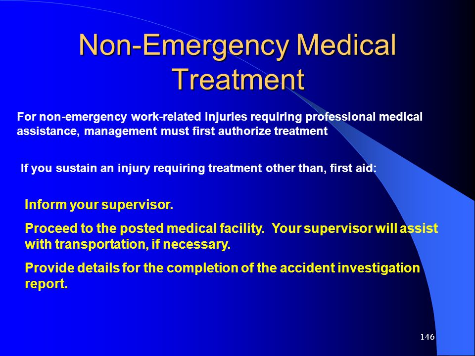 Non-Emergency Medical Treatment