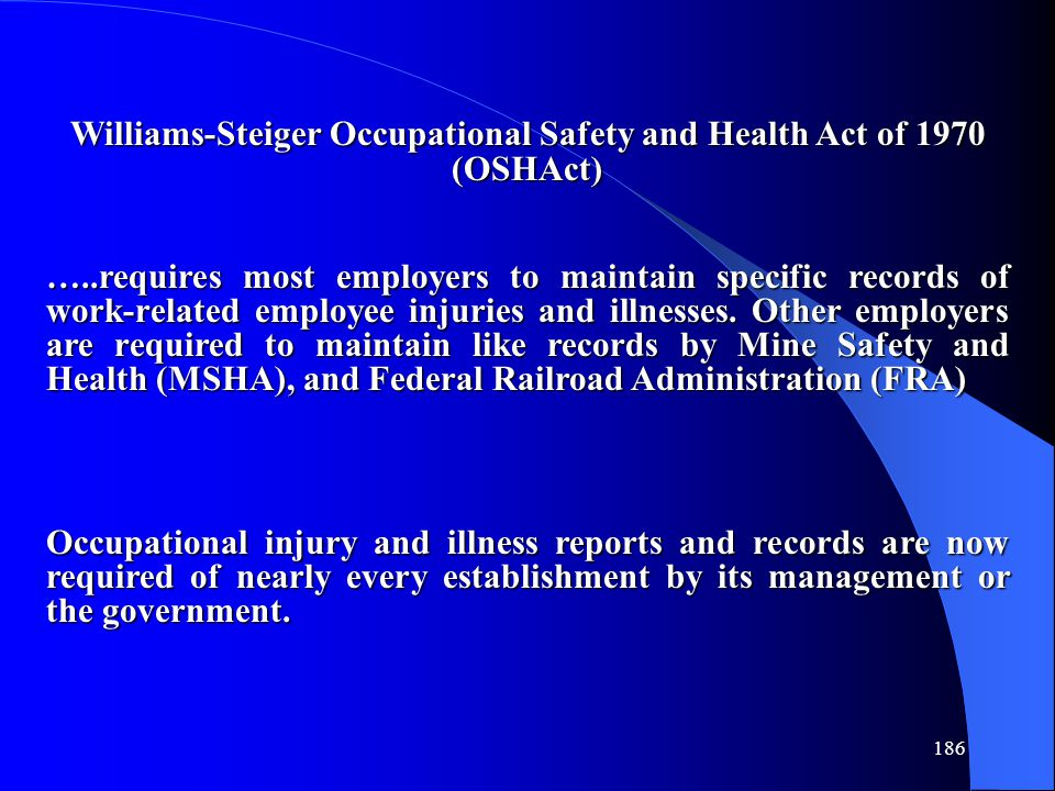 Williams-Steiger Occupational Safety and Health Act of 1970