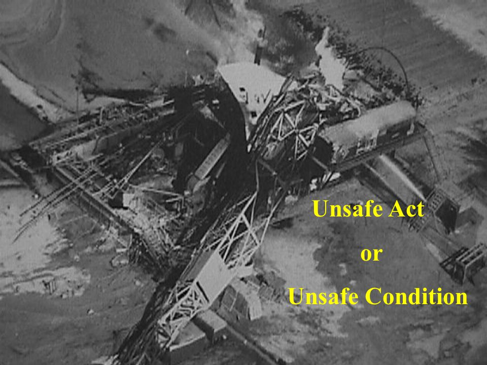 Unsafe Act or Unsafe Condition