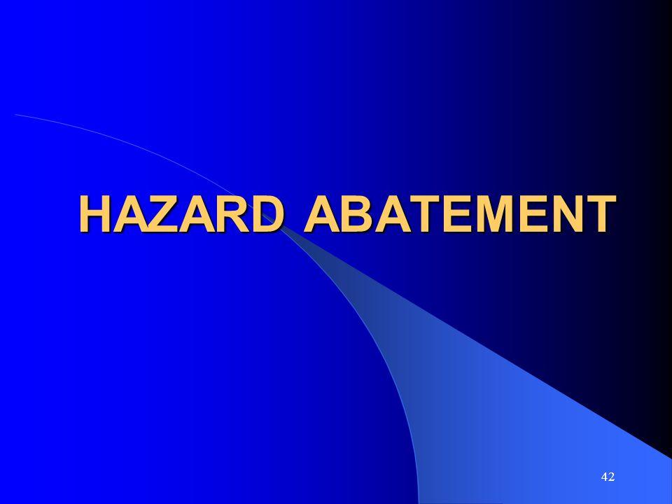 HAZARD ABATEMENT
