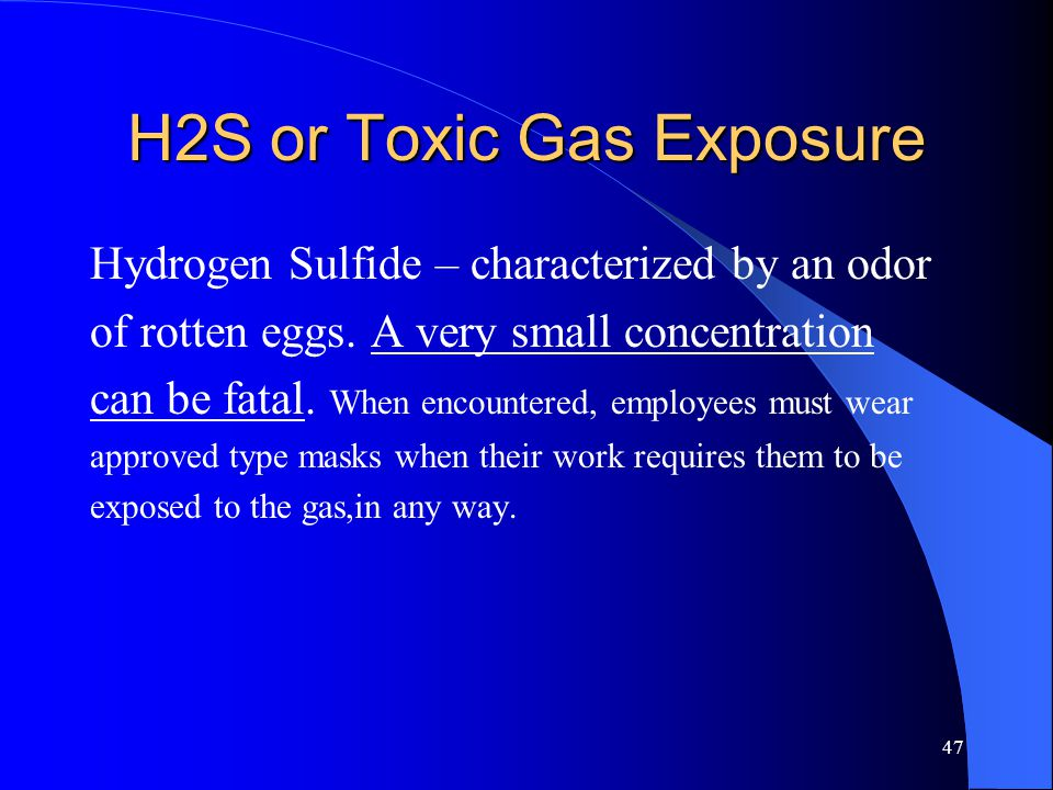 H2S or Toxic Gas Exposure