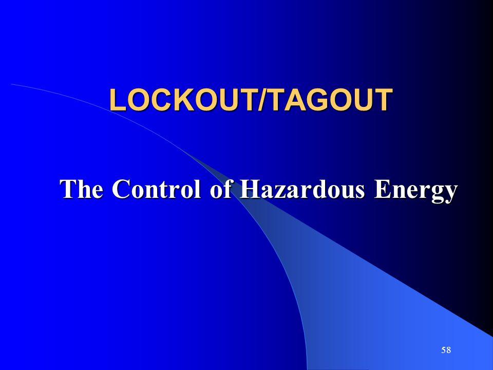 The Control of Hazardous Energy