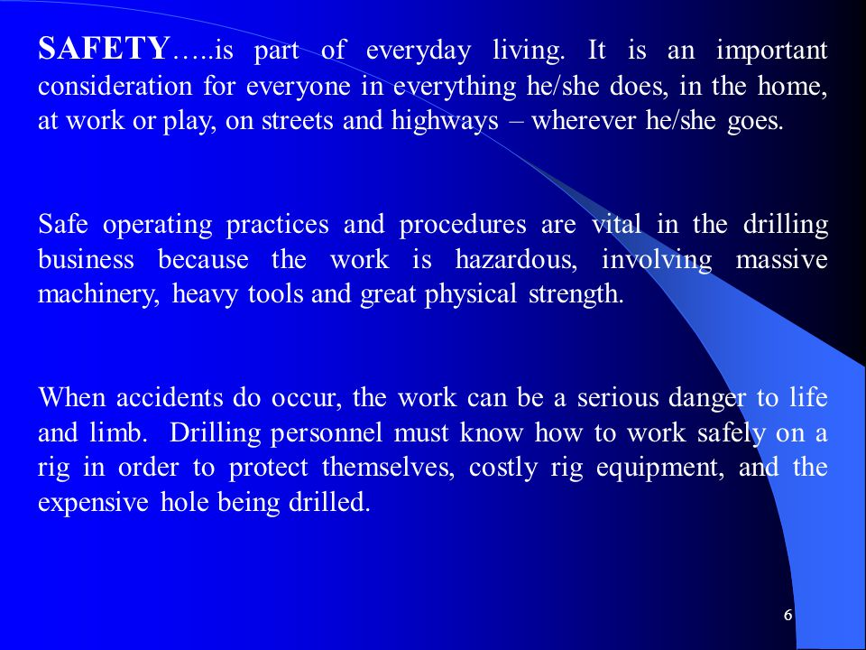 SAFETY…. is part of everyday living