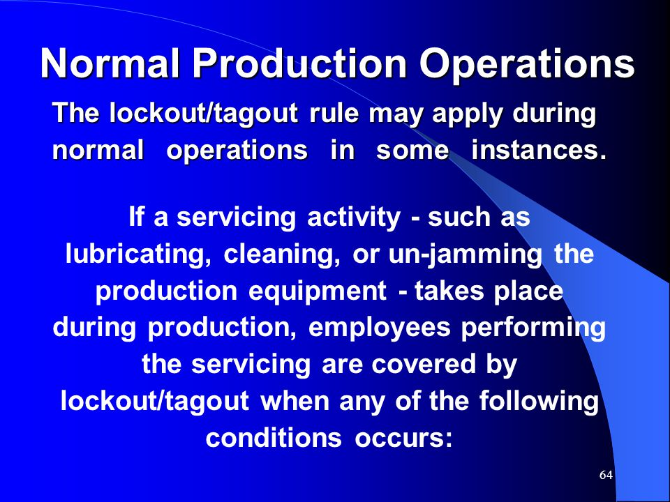 Normal Production Operations
