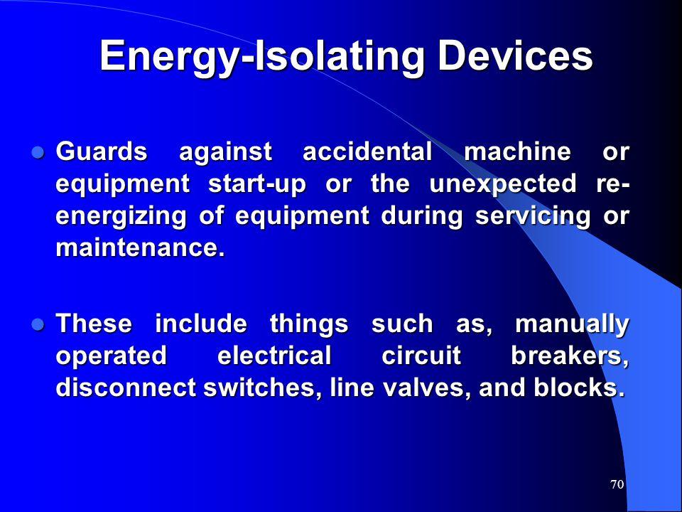 Energy-Isolating Devices