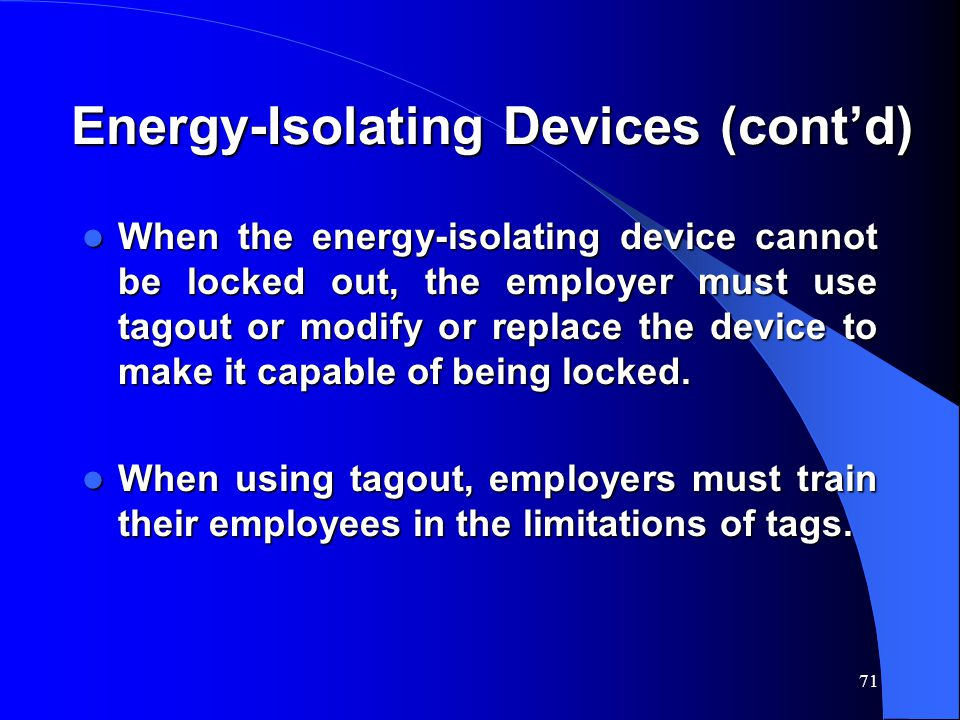 Energy-Isolating Devices (cont'd)