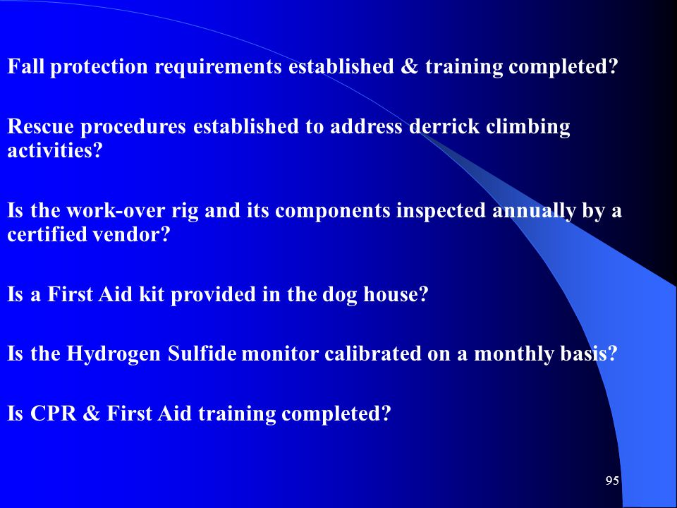 Fall protection requirements established & training completed