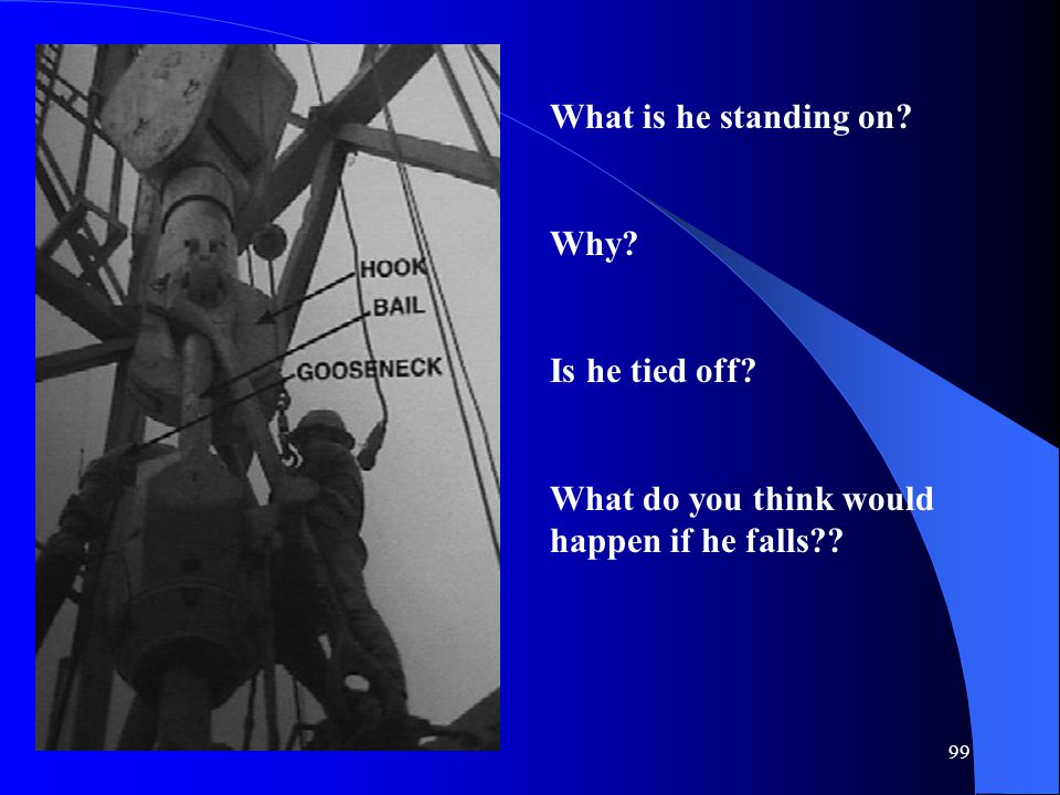 What is he standing on Why Is he tied off What do you think would happen if he falls