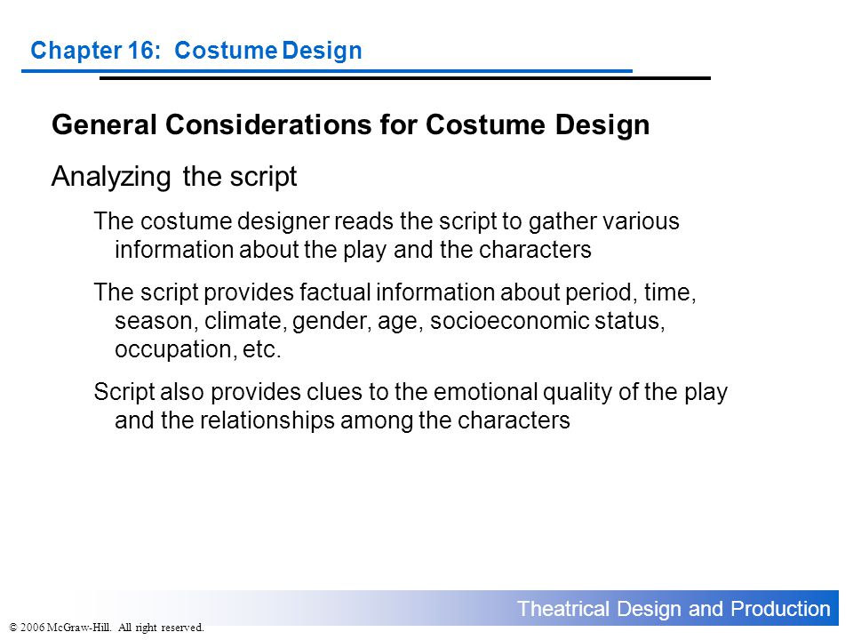 General Considerations for Costume Design Analyzing the script