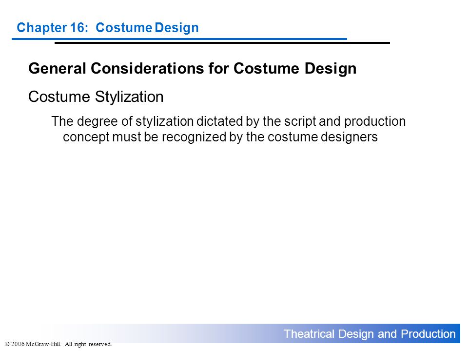 General Considerations for Costume Design Costume Stylization