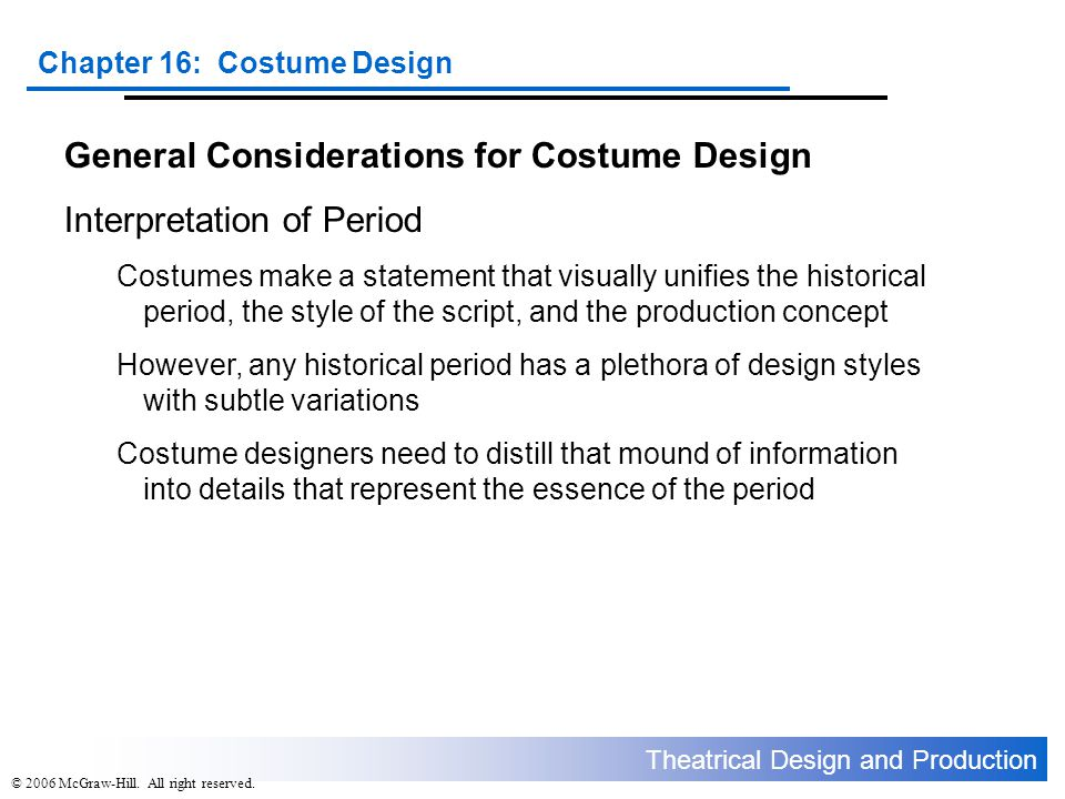 General Considerations for Costume Design Interpretation of Period