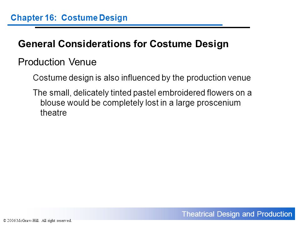 General Considerations for Costume Design Production Venue