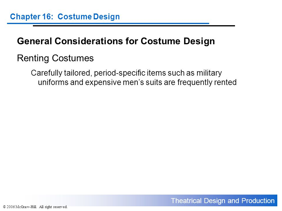 General Considerations for Costume Design Renting Costumes