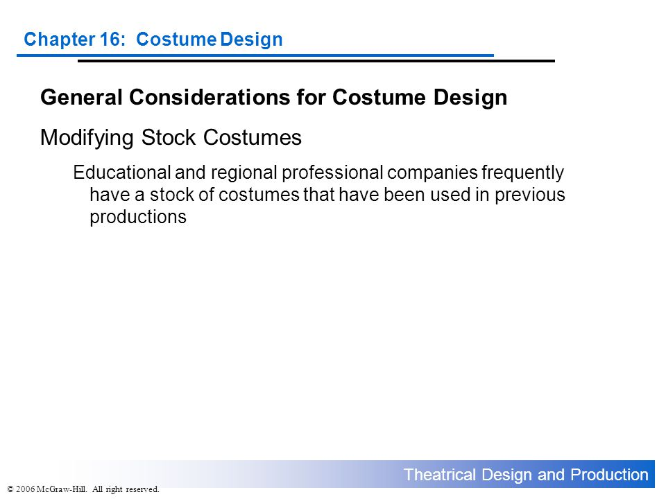 General Considerations for Costume Design Modifying Stock Costumes