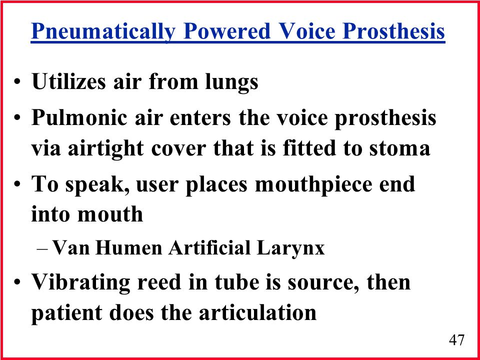 Pneumatically Powered Voice Prosthesis