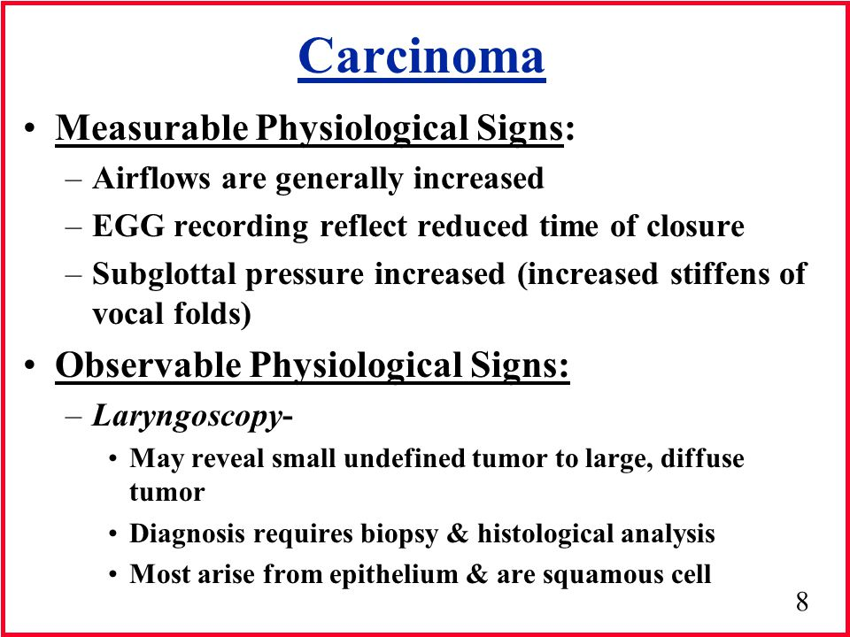 Carcinoma Measurable Physiological Signs: