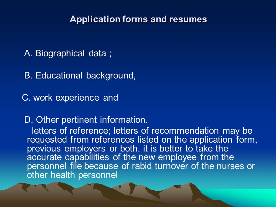 Application forms and resumes