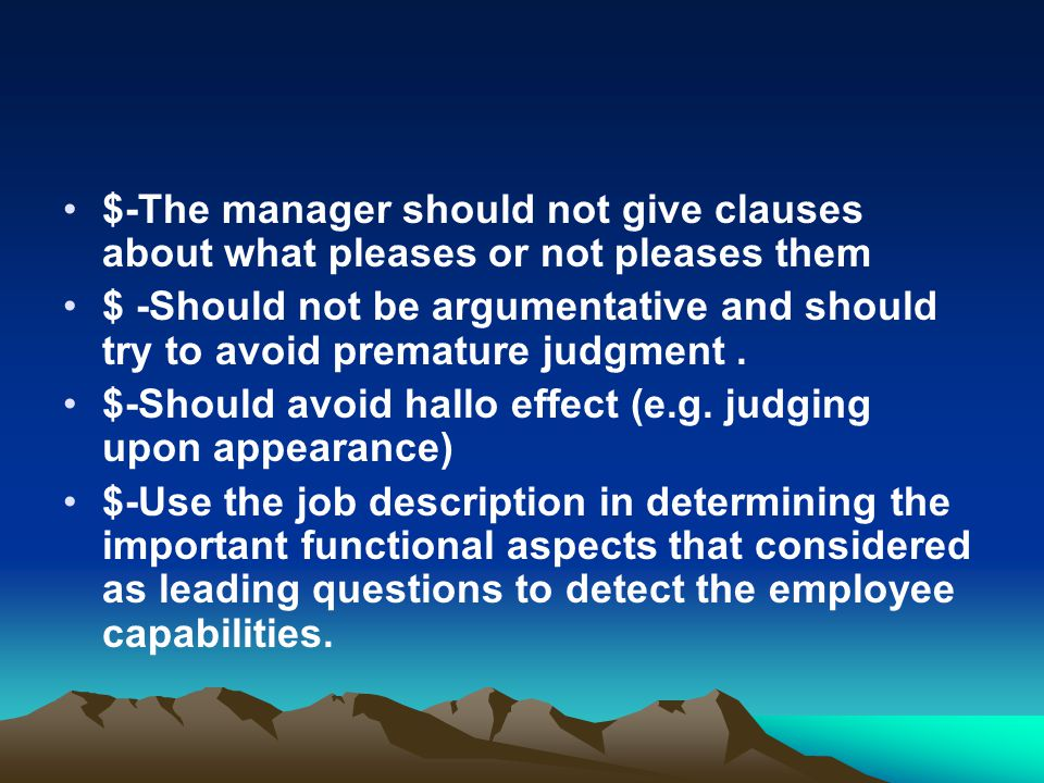 $-The manager should not give clauses about what pleases or not pleases them