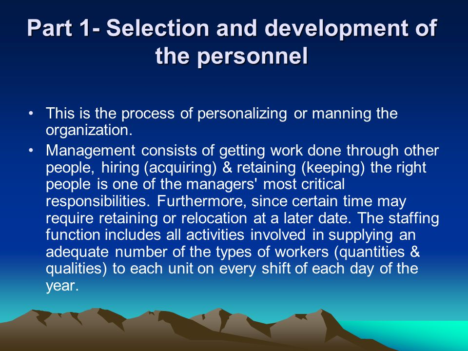 Part 1- Selection and development of the personnel