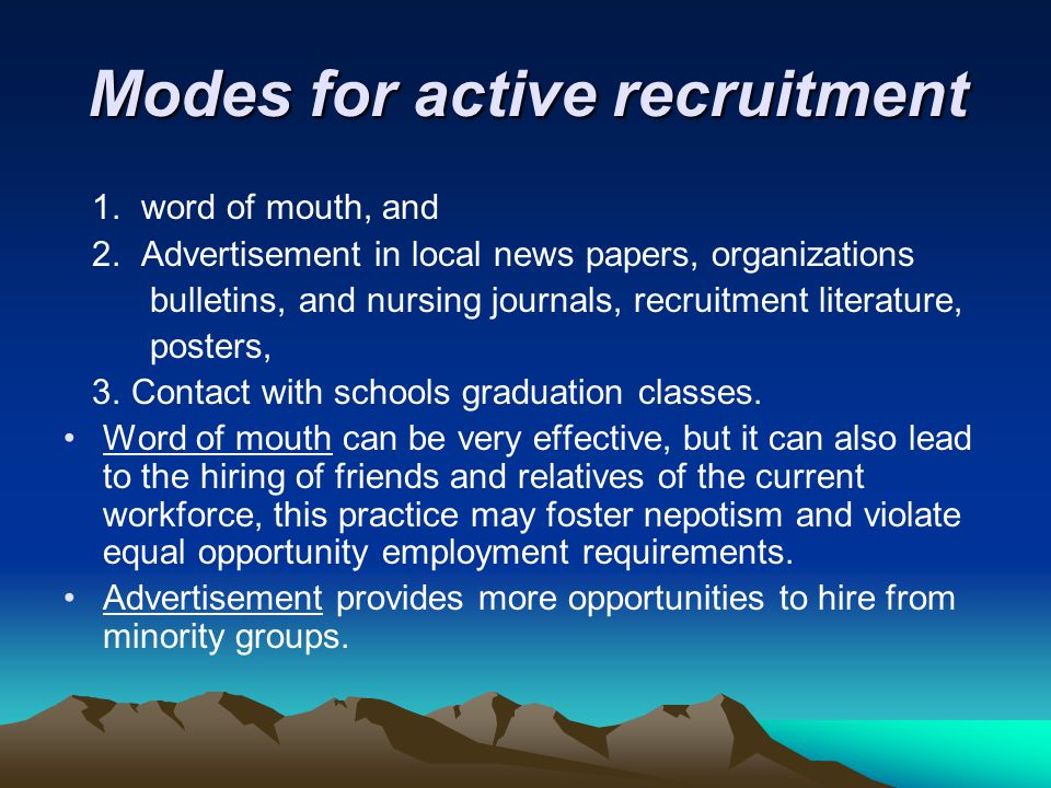 Modes for active recruitment