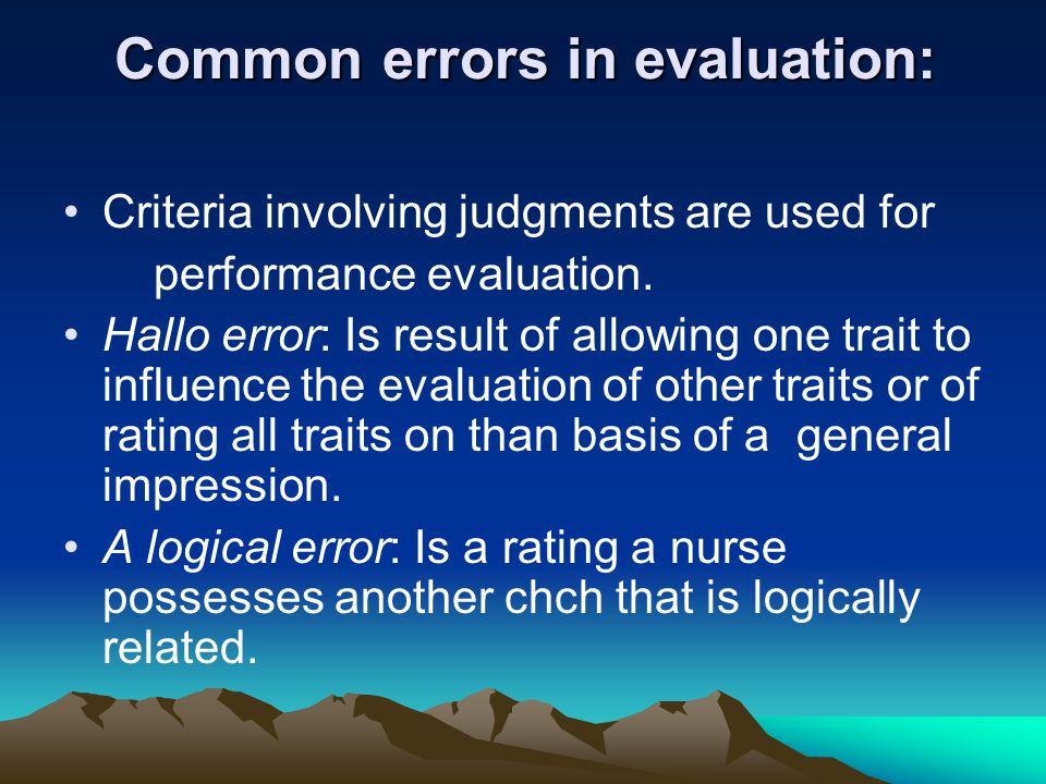 Common errors in evaluation:
