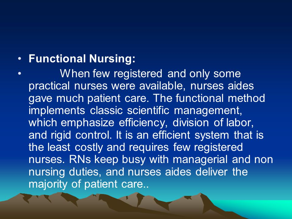 Functional Nursing: