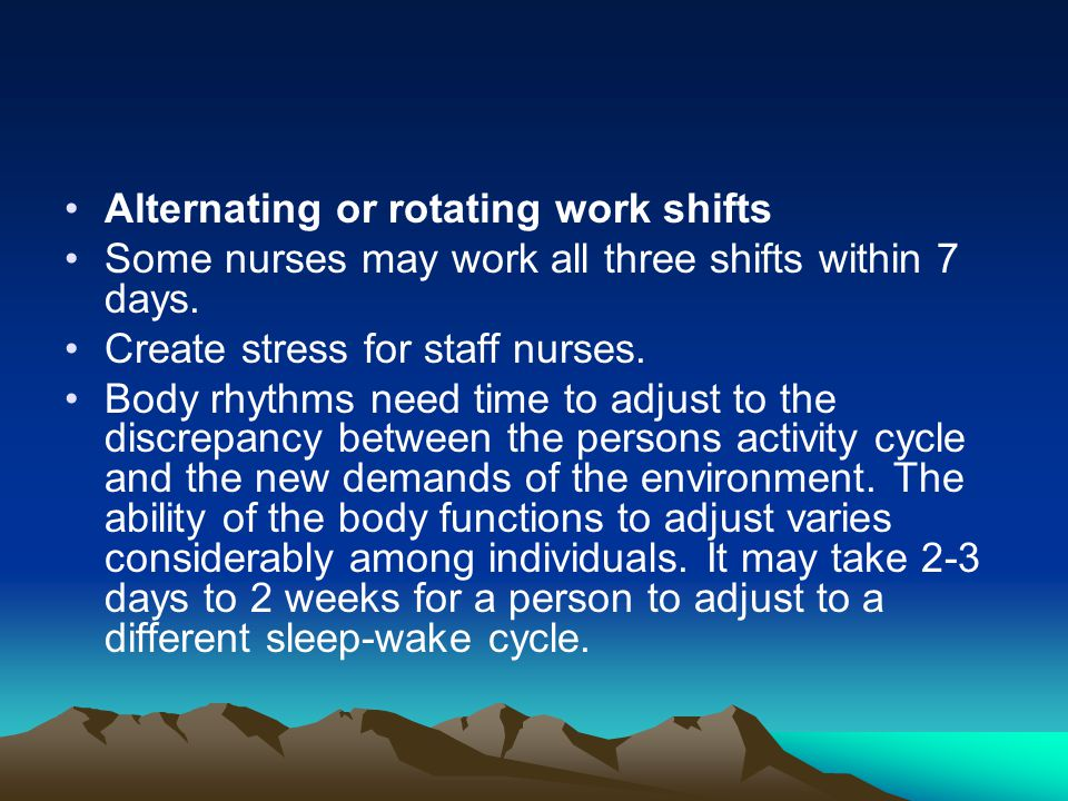 Alternating or rotating work shifts