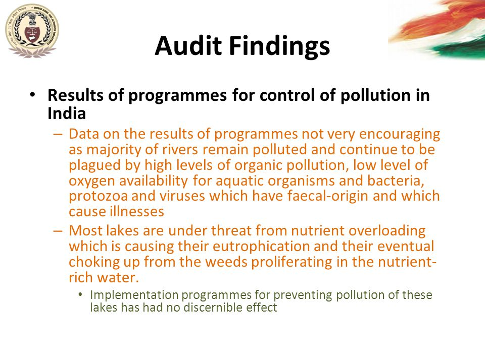Audit Findings Results of programmes for control of pollution in India