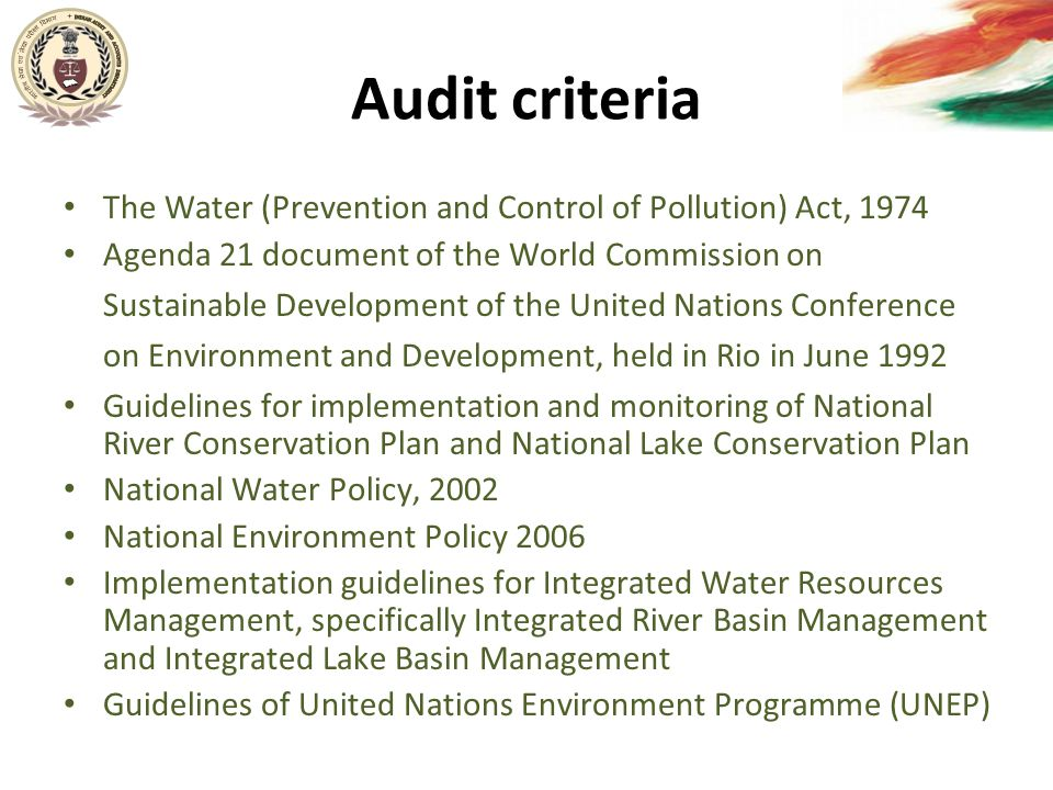 Audit criteria The Water (Prevention and Control of Pollution) Act, 1974.