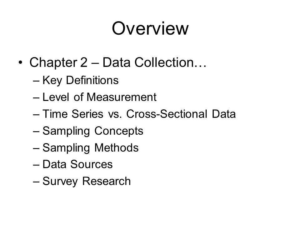 Overview Chapter 2 – Data Collection… Key Definitions