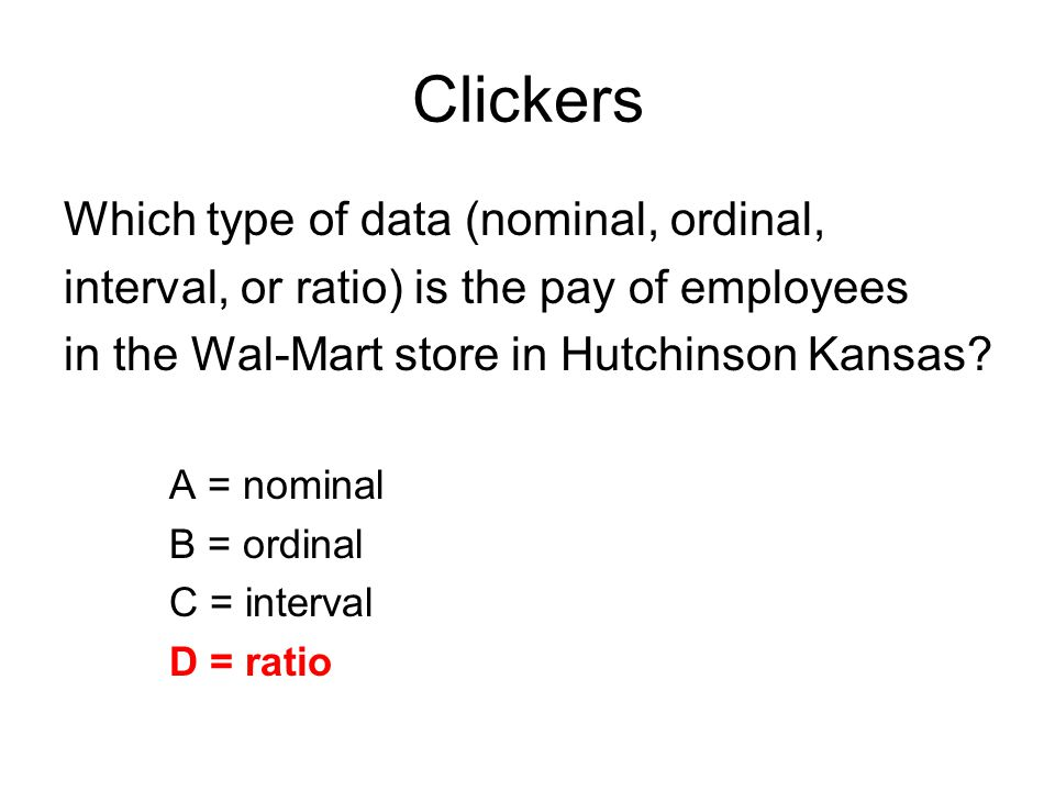 Clickers Which type of data (nominal, ordinal,