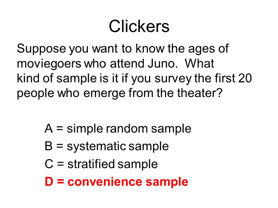 Clickers Suppose you want to know the ages of
