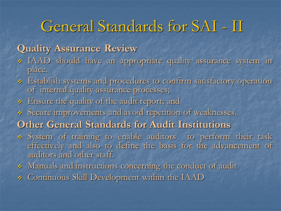General Standards for SAI - II