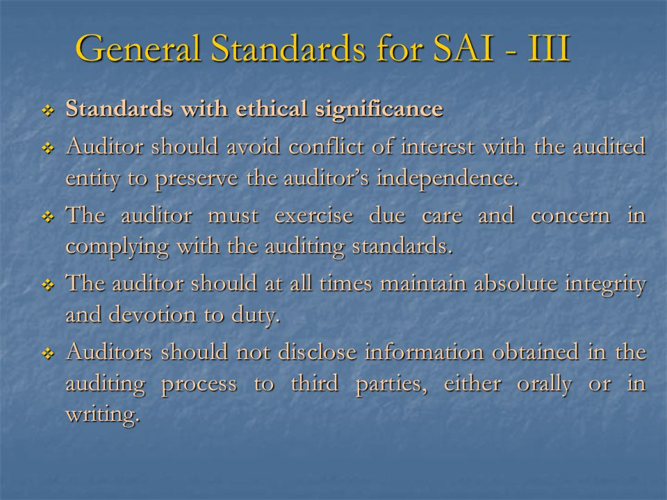 General Standards for SAI - III
