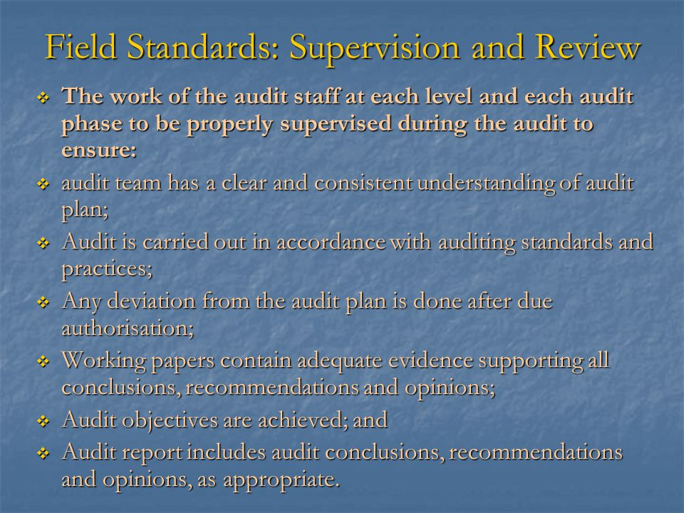 Field Standards: Supervision and Review