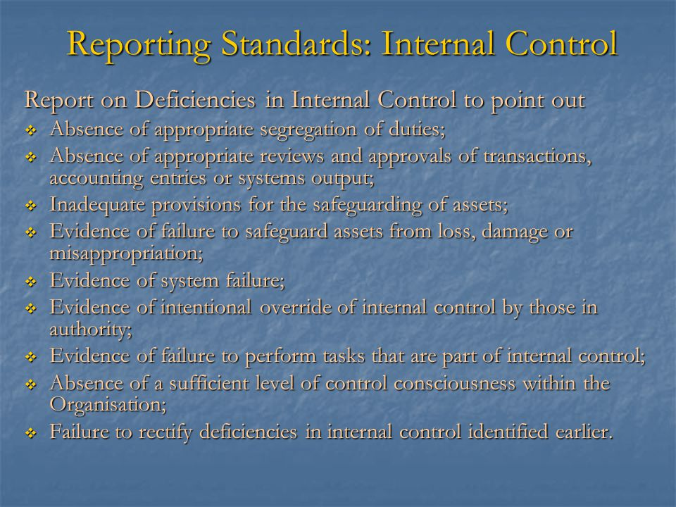 Reporting Standards: Internal Control