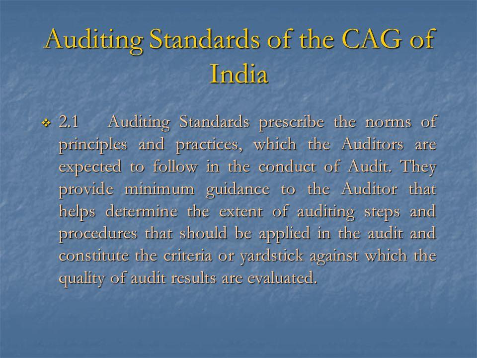 Auditing Standards of the CAG of India