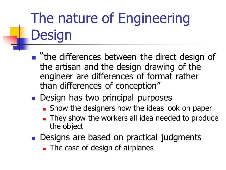 The nature of Engineering Design