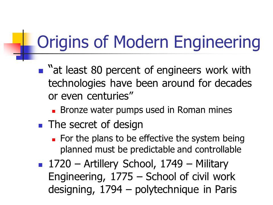 Origins of Modern Engineering