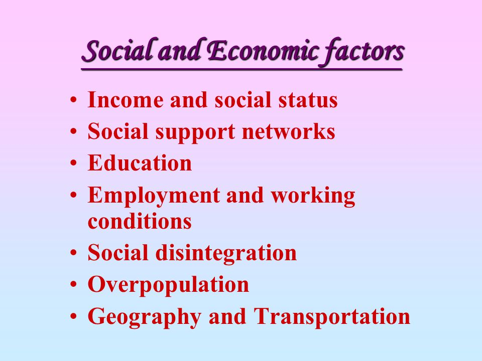 Social and Economic factors