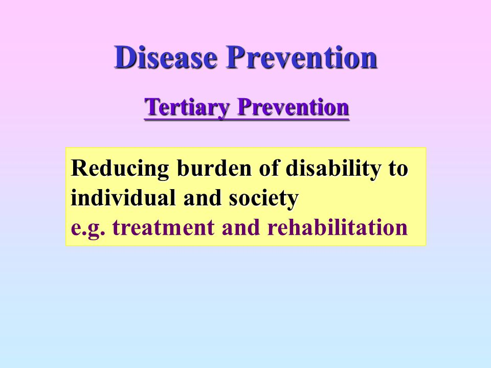 Disease Prevention Tertiary Prevention