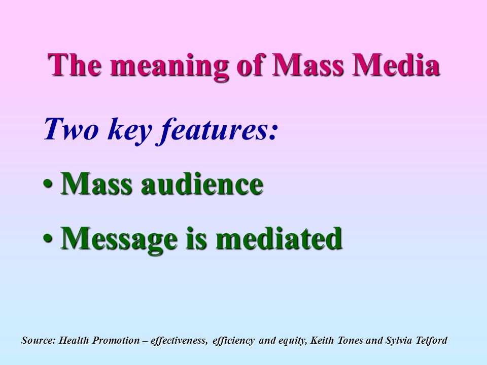 The meaning of Mass Media