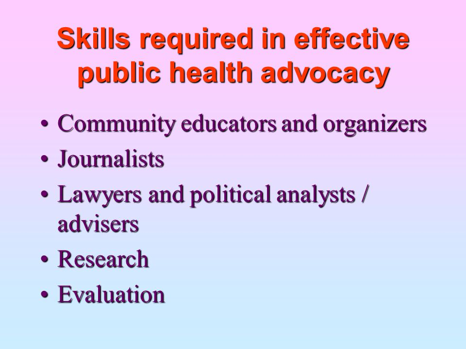Skills required in effective public health advocacy